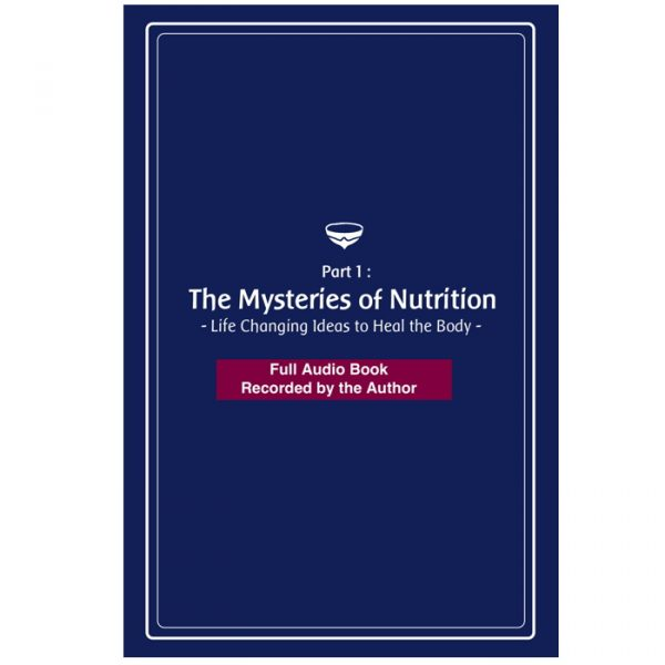Mysteries of Nutrition Audiobook